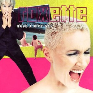 Roxette_Have_a_nice_day