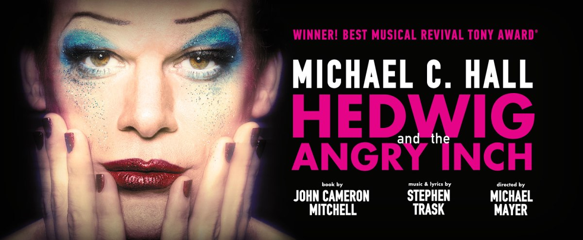 REVIEW: Hedwig And The Angry Inch (Michael C. Hall)