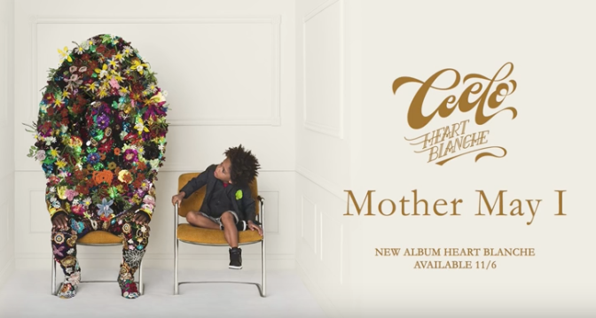 CeeLo Green – Music To My Soul / Mother May I